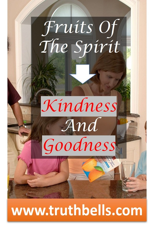 fruit-of-the-spirit-kindness-goodness